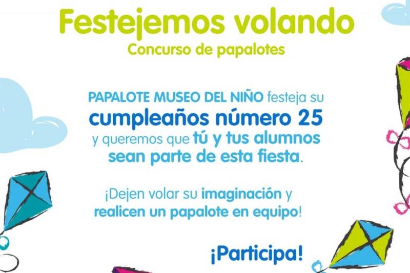 Papalote Museo Del Nino Llega A Su Cumpleanos Numero 25