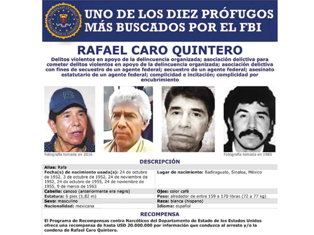Dea Ofrece 20 Mdd Por Caro Quintero Mexico Lo Libero En 2013 Por Fallas En Su Juicio