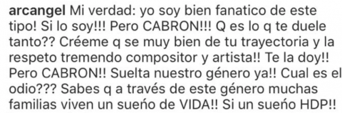 Arcángel optó por comentar una foto del cantante y aclaró que aunque es muy fan de él rechaza el odio que le tiene al reggeatón.
