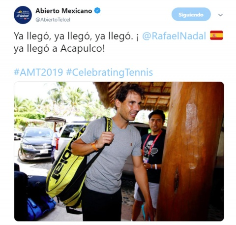 Publicación de Twitter en la que aparece Rafael Nadal llegando a Acapulco para jugar el Abierto Mexicano de Tenis